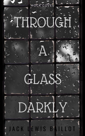 Mock Cover Through a Glass Darkly 2.png